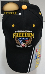 IF YOU LOVE YOUR FREEDOM-THANK A VET Hat - <b>Assorted colors</b> [Colors upon availability]