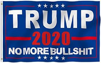 3'x5' Flag Trump 2020 (NO MORE BULLSH*T)